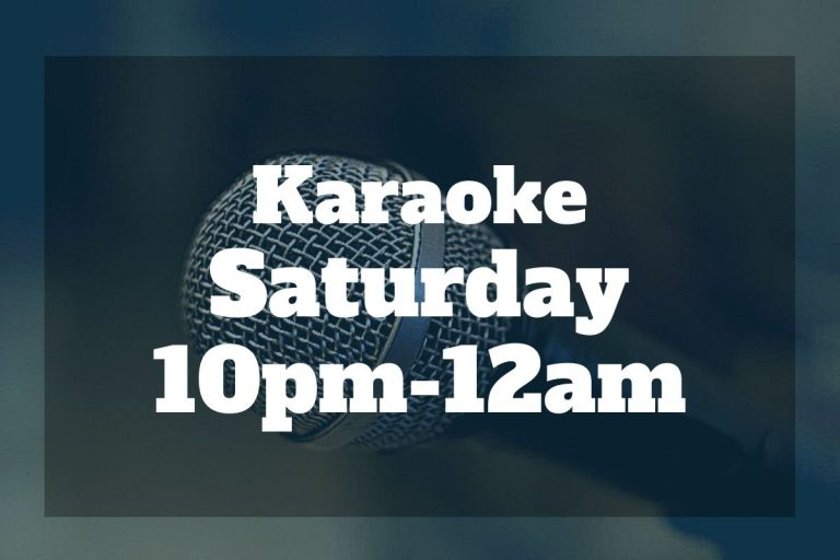 Graphic with text overlay saying Karaoke Saturday 10pm-12am